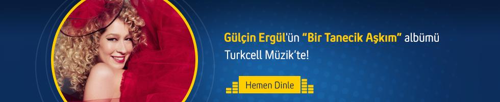 Gülçin Ergül - Bir tanecik aşkım