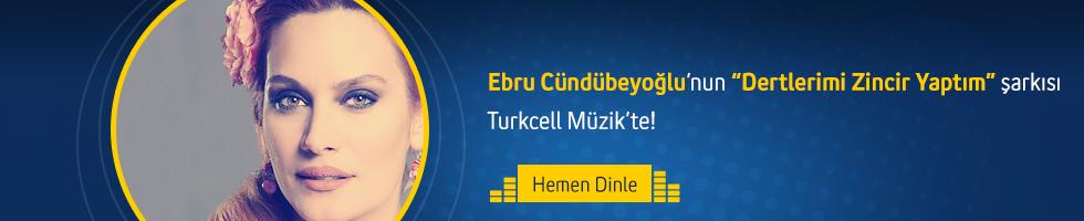 Ebru Cündübeyoğlu - Dertlerimi zincir yaptım