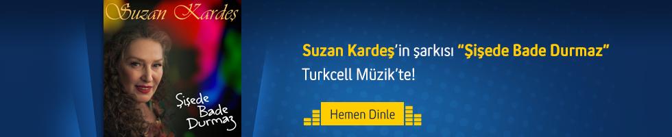 Suzan Kardeş - Şişede Bade Durmaz