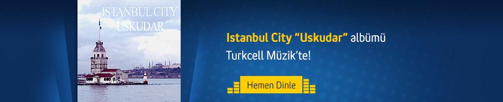 Istanbul City - Uskudar