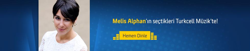 Melis Alphan'ın Seçtikleri