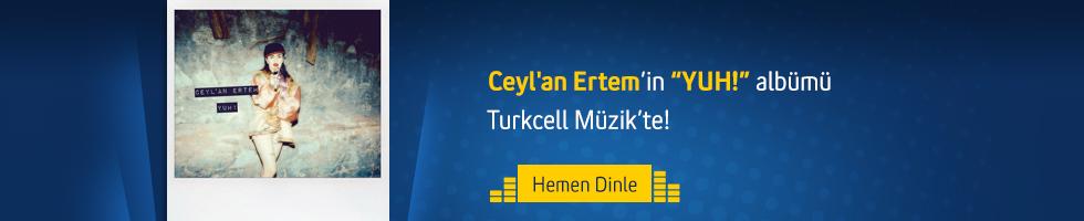 Ceyl'an Ertem - YUH!