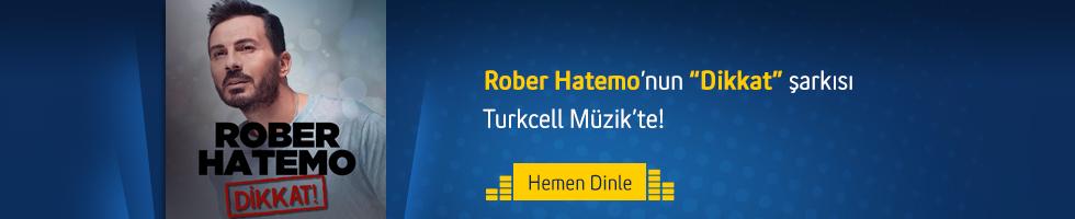 Rober Hatemo - Dikkat