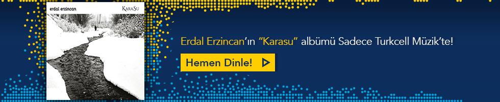 Erdal Erzincan - Karasu