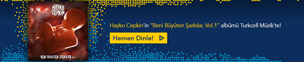 Hayko Cepkin - Beni Büyüten Şarkılar, Vol.1